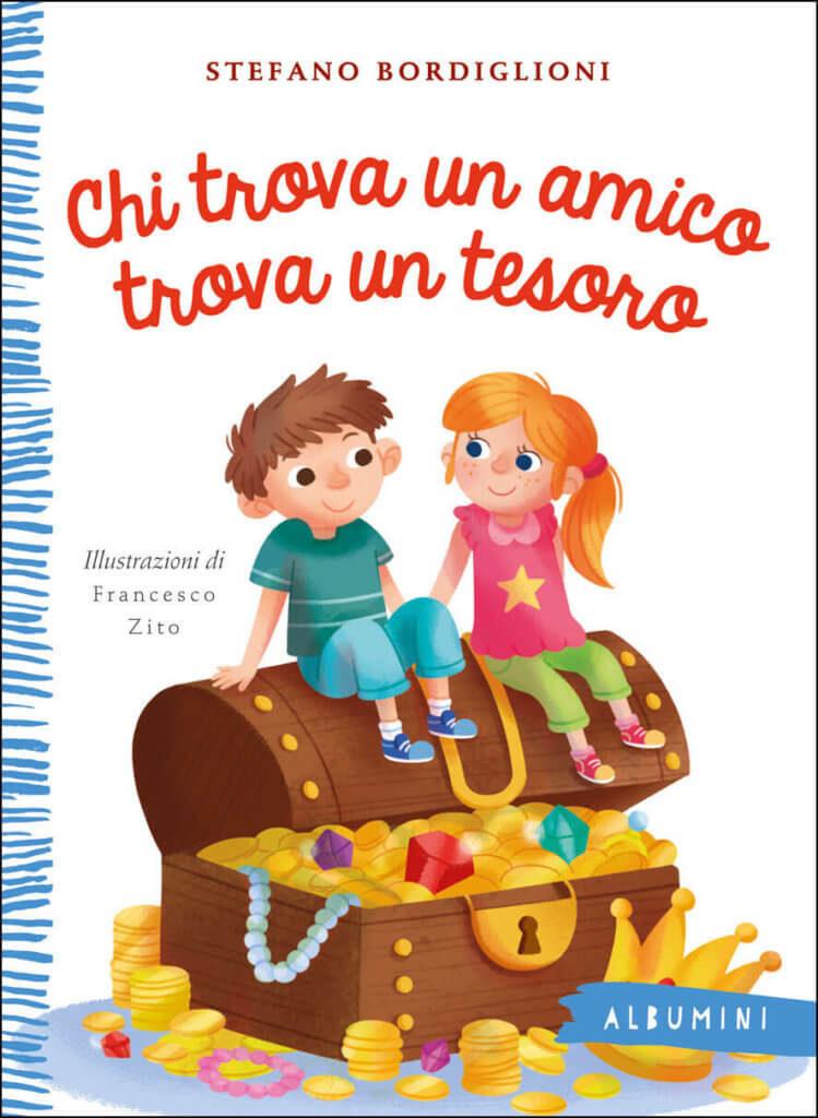 Chi-trova-un-amico-trova-un-tesoro-Bordiglioni-Zito-Emme-Edizioni-9788867147366-749x1024
